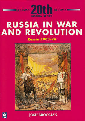 Russia in War and Revolution, Russia 1900-24 (20th Century Hist. Series