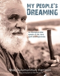 My People's Dreaming: An Aboriginal Elder Speaks on Life, Land, Spirit, and Forgivness
