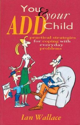 A Guide to Managing Your ADD Child