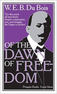 Great Ideas: Of the Dawn of Freedom