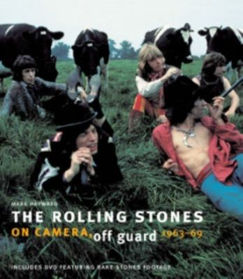 The Rolling Stones: On Camera, Off Guard