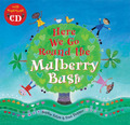 Here We Go Round the Mulberry Bush (Paperback + CD)