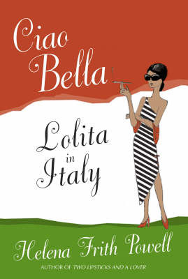 Ciao Bella: Sex, Dante and how to find a father in Italy