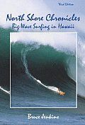 North Shore Chronicles : Big-wave surfing in Hawaii