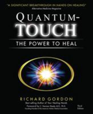 Quantum Touch - the Power to Heal