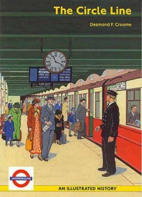 The Circle Line: An Illustrated History
