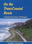 On the TranzCoastal Route: Christchurch - Picton - Wellington