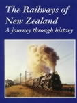 The Railways of New Zealand: a Journey Through History