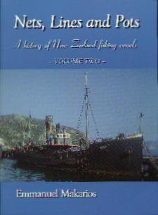 Nets, Lines and Pots: a History of New Zealand Fishing Vessels Vol 2