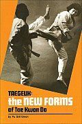 Taegeuk:  New Forms of Tae Kwon Do