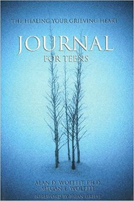 Healing Your Grieving Heart: Journal for Teens