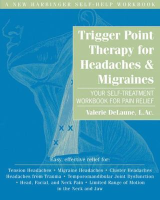 Trigger Point Therapy for Headaches and Migraines