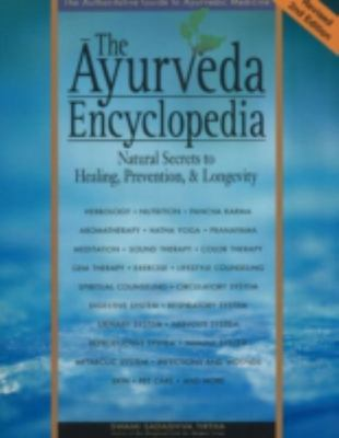Ayurveda Encyclopedia - 2nd Edition