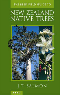 The Reed Field Guide to Native Trees of New Zealand