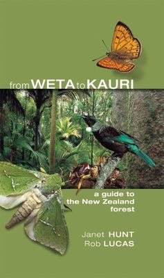 From Weta to Kauri: A Guide to the New Zealand Forest
