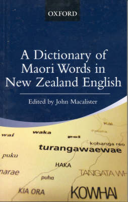 A Dictionary Of Maori Words In NZ English (Oxford)