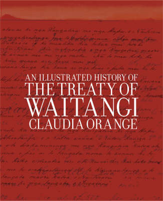 Illustrated History of the Treaty of Waitangi