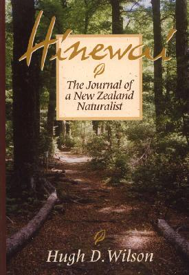 Hinewai: The Journal of a New Zealand Naturalist