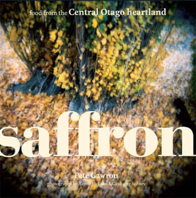 Saffron: Food from the Central Otago Heartland