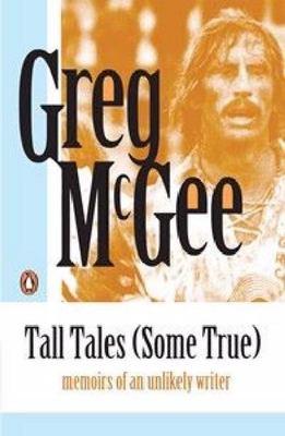 Tall Tales (Some True)