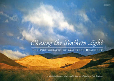 Chasing the Southern Light: The Photographs of Matheson Beaumont