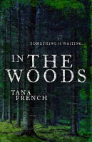 In The Woods (Dublin Murder Squad #1)