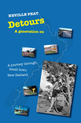 Detours: a Journey Through Small-town New Zealand (a Generation On)