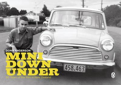 Mini Down Under: 50 Years of the Mini in New Zealand