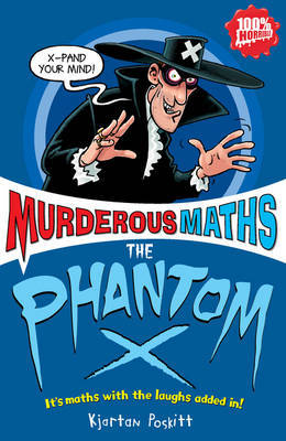 The Phantom X (Murderous Maths)