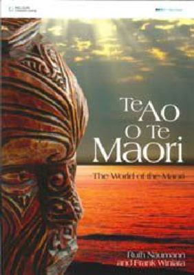 Te Ao o Te Maori - The World of the Maori - Revised