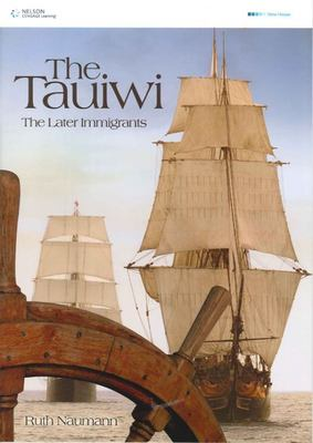 The Tauiwi - the Later Immigrants - Revised
