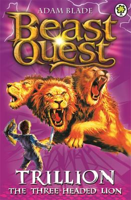 Trillion the Three-Headed Lion (Beast Quest: The Golden Armour #12)