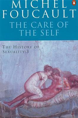 The History of Sexuality v.3: The Care of the Self