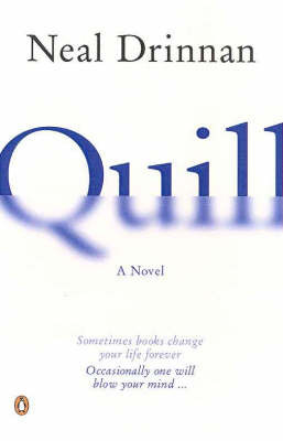 Quill: A Novel in Two Parts