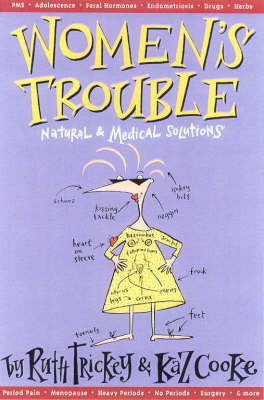 Women's Trouble: Natural and Medical Solutions