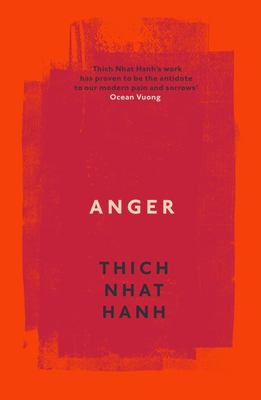 Anger: Buddhist Wisdom for Cooling the Flames (Indent)