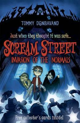 Invasion of the Normals (Scream Street #7)