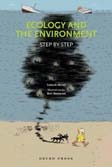 Ecology and the Environment (Step by Step)