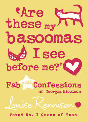Are These My Basoomas I See Before Me? Bk10 Confessions of Georgia Nicolson