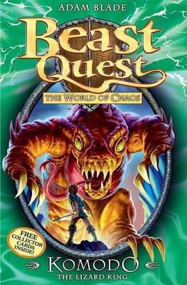 Komodo the Lizard King (Beast Quest: The World Of Chaos #31)