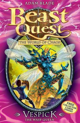 Vespick the Wasp Queen (Beast Quest: The World Of Chaos #36)