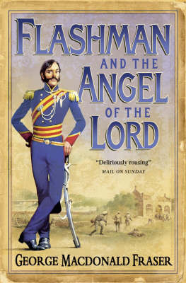 Flashman and the Angel of the Lord (The Flashman Papers #9)