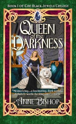 Queen of Darkness (Black Jewels #3)