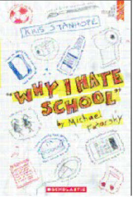 Why I Hate School by Michael Fatarsky