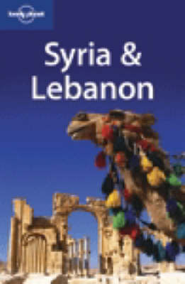 Lonely Planet:Syria & Lebanon 3rd Ed