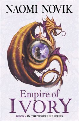 Empire of Ivory Temeraire #4