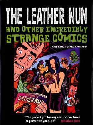 "The ""Leather Nun"": And Other Incredibly Strange Comics"