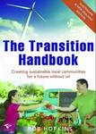 Transition Handbook: Creating Sustainable Local Communities for a Future without Oil