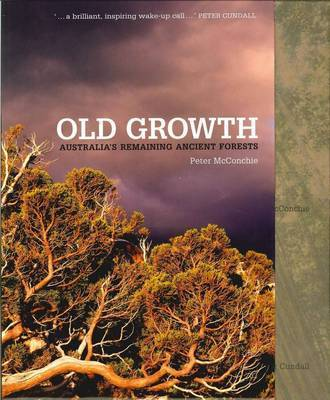 Old Growth: Trees in Danger