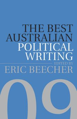The Best Australian Political Writing 2009